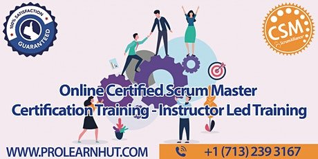 Online 2 Days Certified Scrum Master | Scrum Master Certification | CSM Certification Training in Rockford, IL | ProlearnHUT tickets