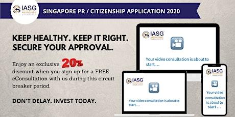 Get a FREE eConsultation for Your Singapore PR/Citizenship Application. tickets