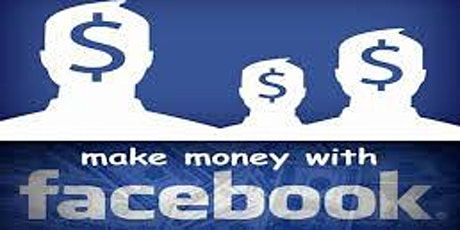 Copy of Make Money with Facebook Free Course (REGISTER FREE) tickets