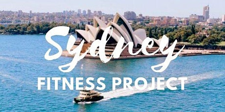 Sydney Fitness Project: Free Wed Morning Workout (IN-PERSON or ONLINE) tickets