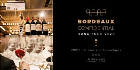 Bordeaux Confidential: 2019 En Primeur & En Bouteille Week tickets