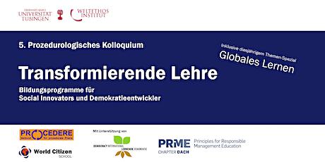 5. Prozedurologisches Kolloquium: Transformierende Lehre  Tickets