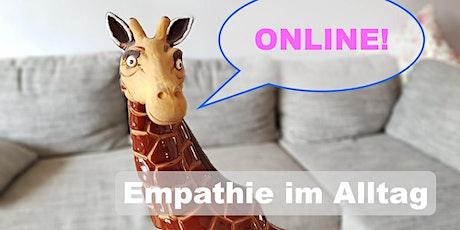 Empathie im Alltag -  ONLINE  Übungsgruppe Tickets
