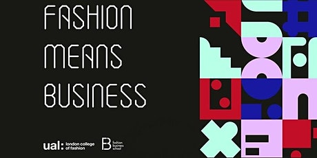 LCF Fashion Means Business: Primark: Surviving Covid-19 physically. tickets