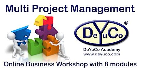 DeYuCo Academy Online Business Workshop Multi Project Management tickets
