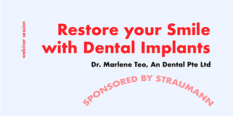 [FREE WEBINAR] Consult a Dentist for Dental Implants tickets