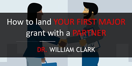 HOW TO FIND THE RIGHT PARTNER TO HELP YOU LAND YOUR NEXT GRANT! tickets