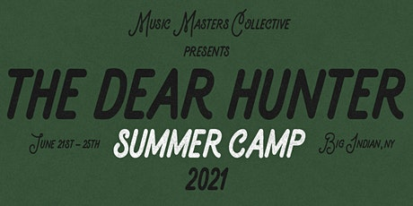 The Dear Hunter Presents Summer Camp '21 tickets