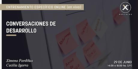 CONVERSACIONES DE DESARROLLO | Entrenamiento específico online (live) entradas