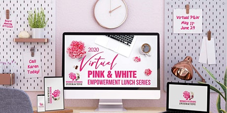 Women Veterans VIRTUAL  Pink and White Empowerment Lunch Series tickets