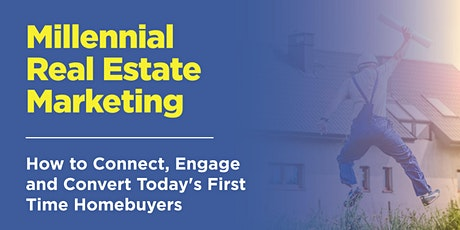 Millennial Real Estate Marketing Tickets