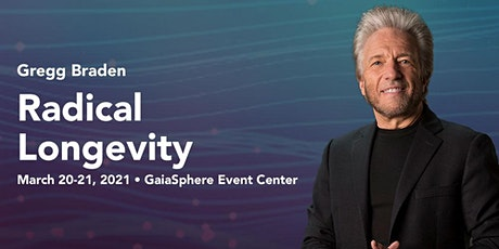 RESCHEDULED: Radical Longevity with Gregg Braden tickets