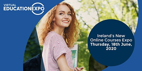 Virtual Education Expo - Live & Online Event (Thursday, 18th June, 2020) tickets