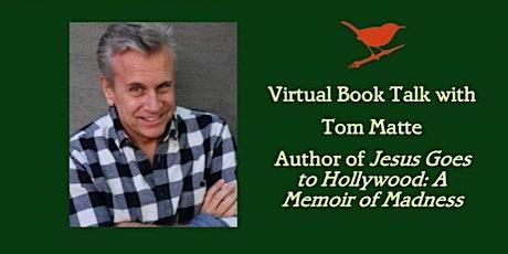 Book Talk Online with Author Tom Matte tickets