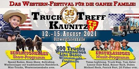 35. Truck Treff Kaunitz - NEUER Termin Tickets