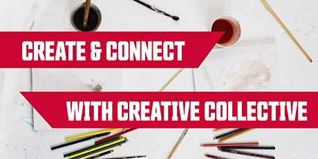 Create & Connect with Creative Collective tickets