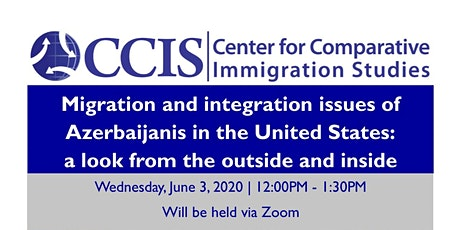 Migration and integration issues of Azerbaijanis in the United States tickets