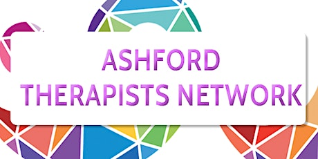 Ashford Therapists' Network Collaboration Meeting tickets
