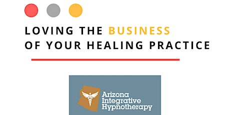 Loving the Business of Your Healing Practice tickets