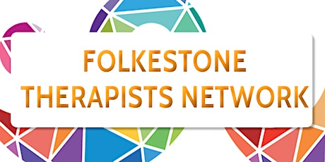 Folkestone Therapists' Network Collaboration Meeting tickets