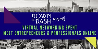 Virtual Networking Event – Meet Entrepreneurs and Professionals Online