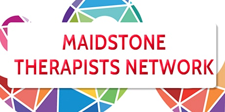 Maidstone Therapists' Network Collaboration Meeting tickets
