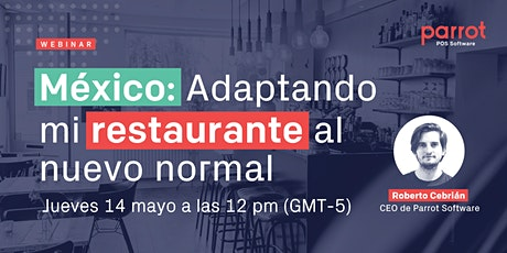 Mexico: Adaptando mi restaurante al nuevo normal boletos