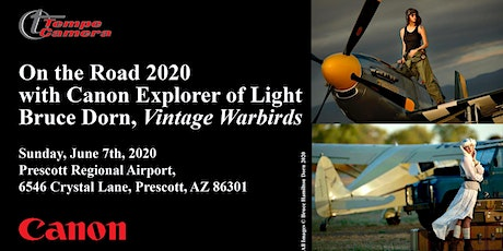 Tempe Camera presents On the Road 2020-Vintage Warbirds-3pm Session tickets