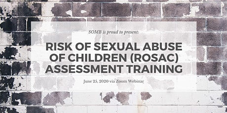 Risk of Sexual Abuse of Children (ROSAC) Training tickets