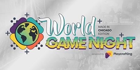 WORLD GAME NIGHT: Made in Chicago tickets