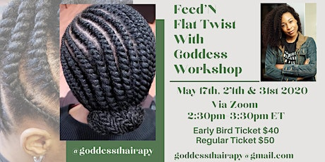 Feed'N Flat Twist With Goddess Workshop tickets