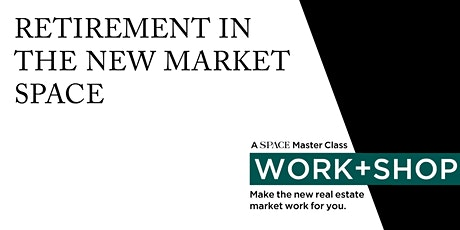 Retirement in the New Market SPACE tickets