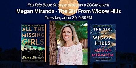 Virtual: Megan Miranda, The Girl from Widow Hills tickets