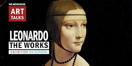 Art Talks: LEONARDO, THE WORKS tickets