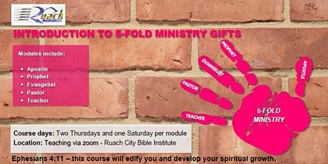 Introduction To 5-Fold Ministry Gifts Course - Evangelist Module tickets