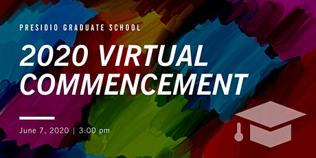 Presidio Graduate School Virtual Commencement 2020 tickets
