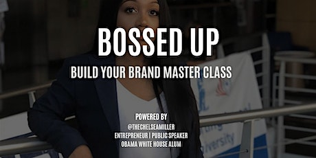 Bossed Up Master Classes tickets
