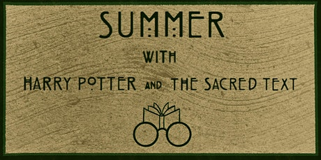 Summer with Harry Potter and the Sacred Text tickets