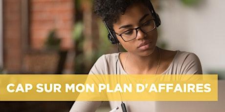 Série d'ateliers en ligne Cap sur mon plan d'affaires | Québec | 26 mai + 2 juin 2020 billets