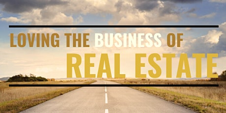 Loving the Business of Real Estate tickets
