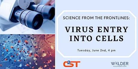 Science From the Frontlines: Virus Entry into Cells tickets