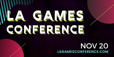 LA Games Conference 2020 tickets