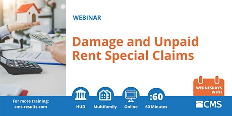 Damage and Unpaid Rent Special Claims Webinar tickets