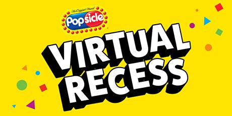Popsicle Virtual Recess tickets