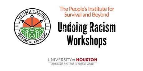 The People's Institute for Survival and Beyond - Undoing Racism Workshop tickets
