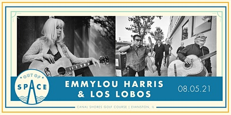 Out of Space 2021: Emmylou Harris & Los Lobos at Canal Shores tickets