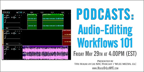 PODCASTS: Audio-Editing Workflows 101 tickets
