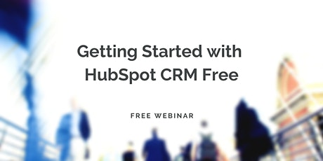 Getting Started with HubSpot CRM Free tickets