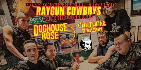 Raygun Cowboys, Doghouse Rose, Cultural Treason, Cardiff Giant