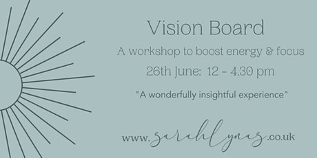 Vision Board Workshop - Friday 26th June tickets